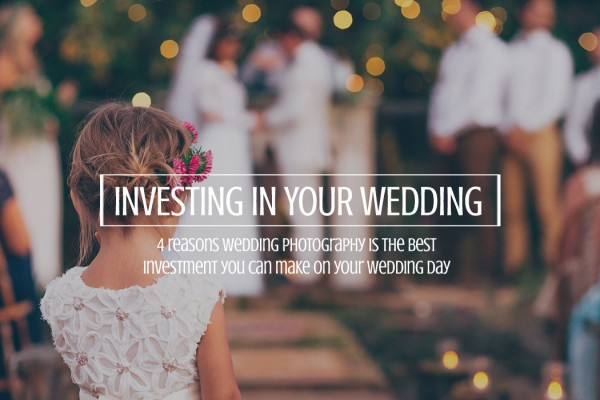 investing in wedding photography
