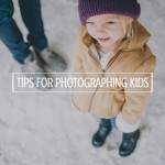tips-for-photographing-your-kids