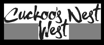 Cuckoo's Nest West